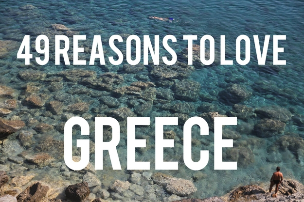 49 Reasons To Love Greece by Alexander Besant